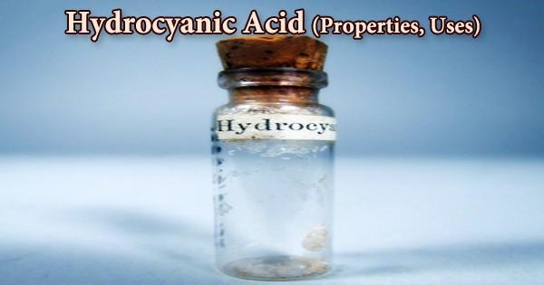Hydrocyanic Acid (Properties, Uses)