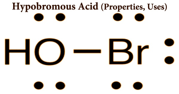 Hypobromous Acid (Properties, Uses)
