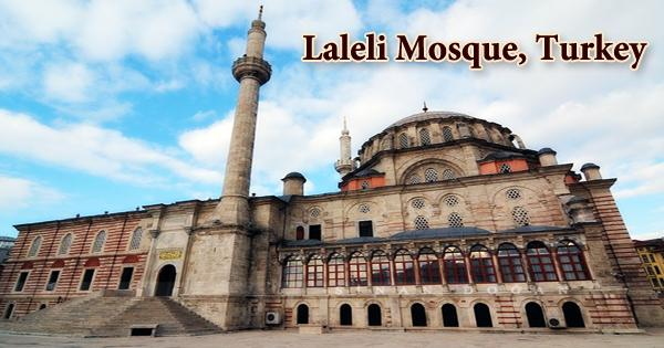 A Visit To A Historical Place/Building (Laleli Mosque, Turkey)