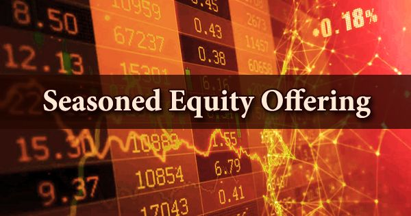Seasoned Equity Offering