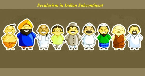 Secularism in Indian Subcontinent