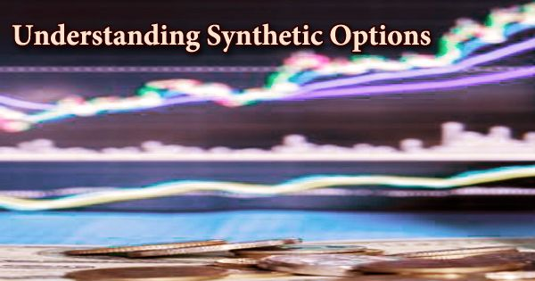 Understanding Synthetic Options