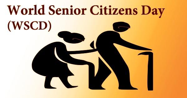 World Senior Citizens Day (WSCD)