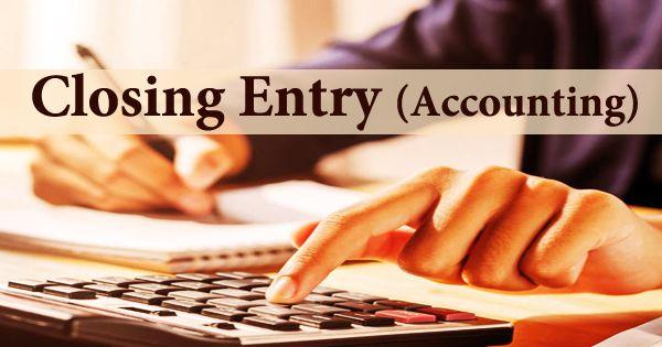 Closing Entry (Accounting)