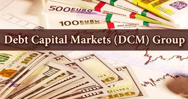 Debt Capital Markets (DCM) Group