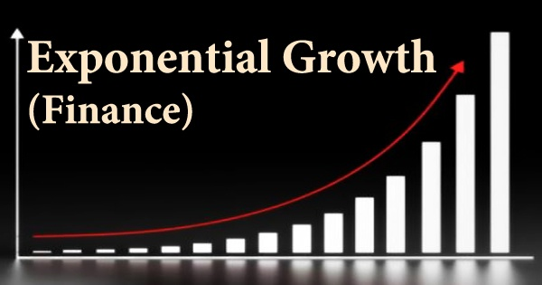 Exponential Growth (Finance)