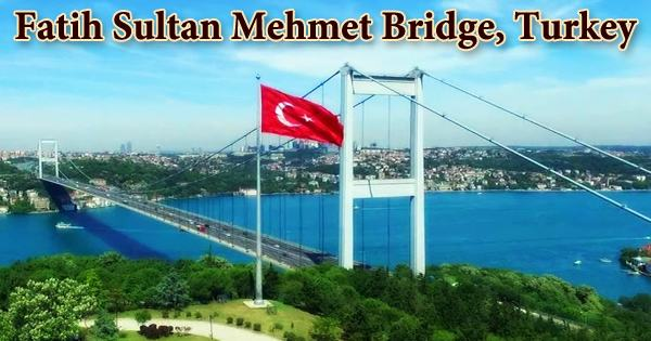 Fatih Sultan Mehmet Bridge, Turkey