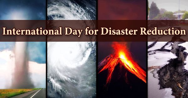 International Day For Natural Disaster Reduction (IDDR)