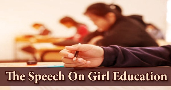 The Speech On Girl Education
