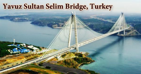 Yavuz Sultan Selim Bridge, Turkey
