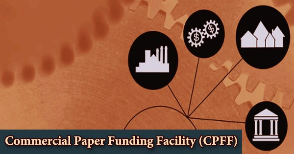 Commercial Paper Funding Facility (CPFF)