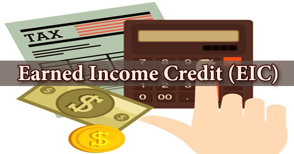 Earned Income Credit (EIC)
