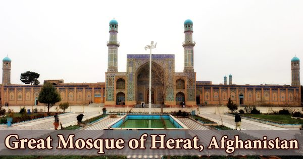 A Visit To A Historical Place/Building (Great Mosque of Herat, Afghanistan)