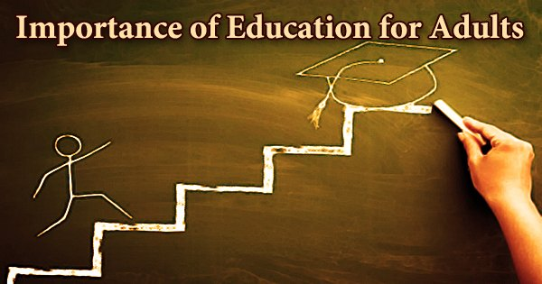 Importance of Education for Adults