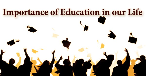 Importance of Education in our Life