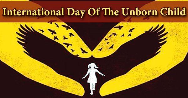 International Day Of The Unborn Child