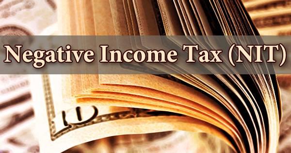 Negative Income Tax (NIT)