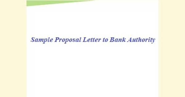 Sample Proposal Letter to Bank Authority