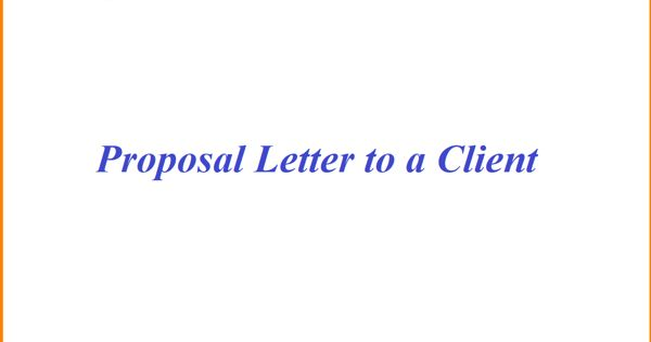 Sample Proposal Letter to a Client