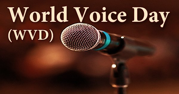 World Voice Day (WVD)