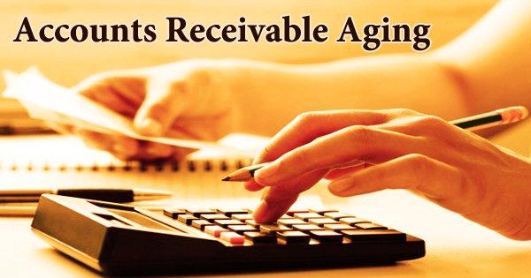 Accounts Receivable Aging