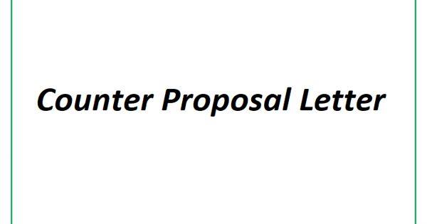 Sample Counter Proposal Letter Format