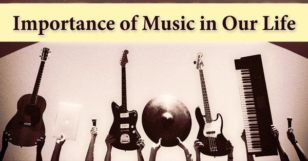 Importance of Music in Our Life