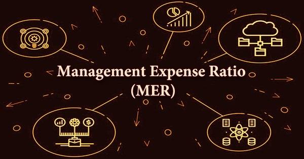 Management Expense Ratio (MER)