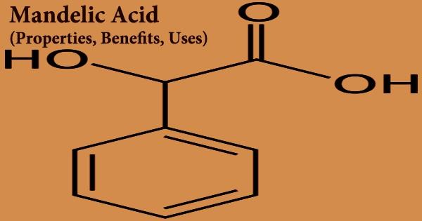 Mandelic Acid (Properties, Benefits, Uses)