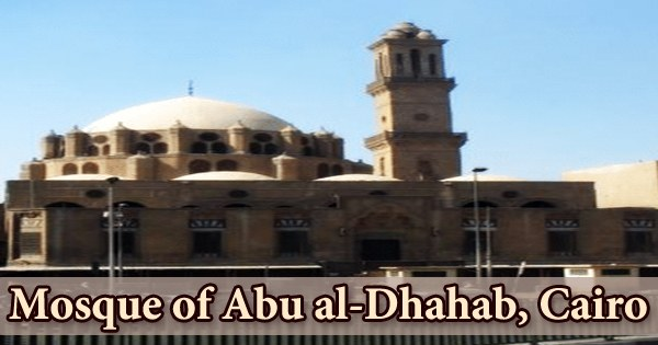 A visit to a historical place/building (Mosque of Abu al-Dhahab, Cairo)