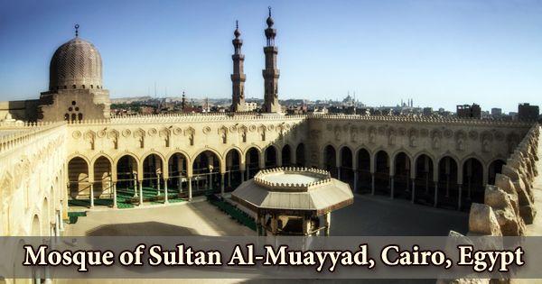 Mosque of Sultan Al-Muayyad, Cairo, Egypt