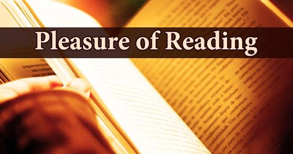 Pleasure of Reading