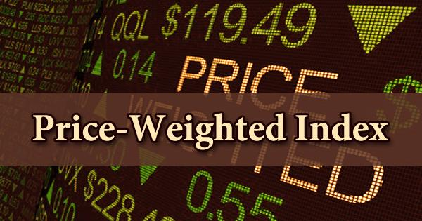 Price-Weighted Index