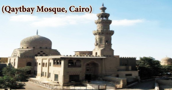 A visit to a historical place/building (Qaytbay Mosque, Cairo)