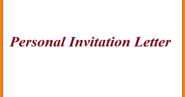 Sample Personal Invitation Letter Format