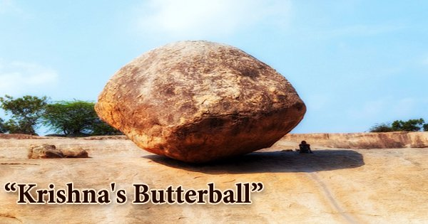 Krishna's Butterball: The Mysterious Rock of Mahabalipuram India