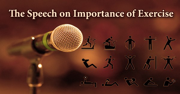 The Speech on Importance of Exercise