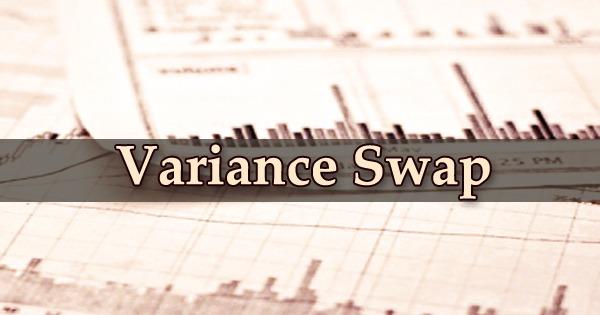 Variance Swap
