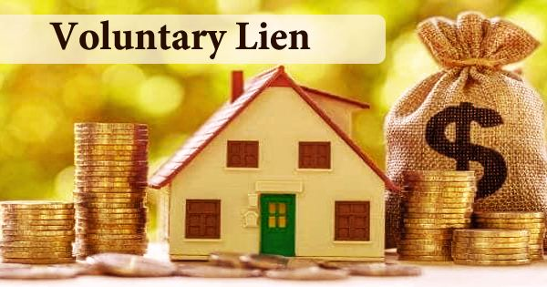 Voluntary Lien