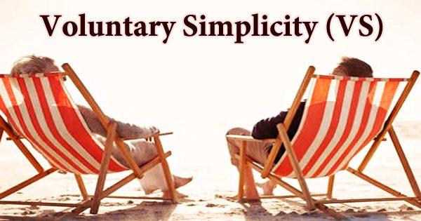 Voluntary Simplicity (VS)