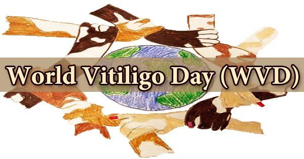 World Vitiligo Day (WVD)