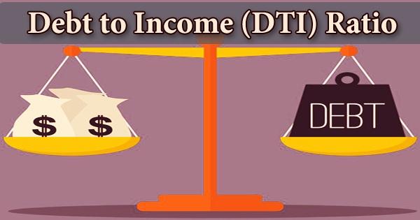 Debt to Income (DTI) Ratio
