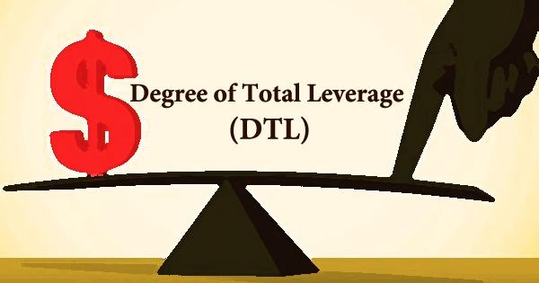 Degree of Total Leverage (DTL)