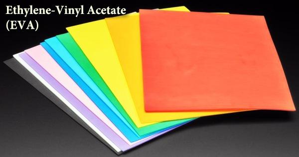 Ethylene-Vinyl Acetate (EVA)