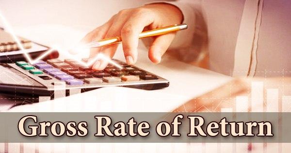 Gross Rate of Return