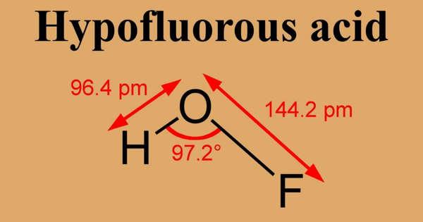 Hypohalous Acid – an Oxyacid of a Halogen