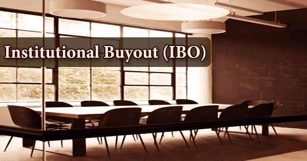 Institutional Buyout (IBO)