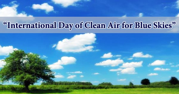 International Day of Clean Air for Blue Skies