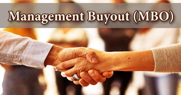 Management Buyout (MBO)