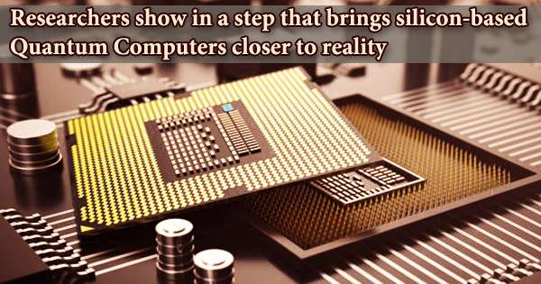 Researchers show in a step that brings silicon-based Quantum Computers closer to reality